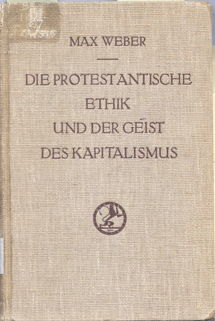 Geist des Kapitalismus Max Weber