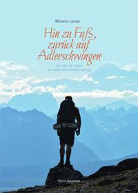Buch: Melanie Lanner - Hin zu Fuß, zurück auf Adlerschwingen - Der Herr der Ringe psychologisch gedeutet